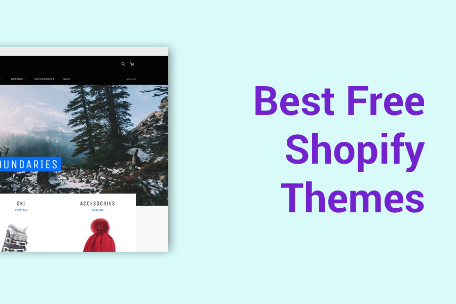 Best Free Shopify Themes To Kick Start Your Business In 2020