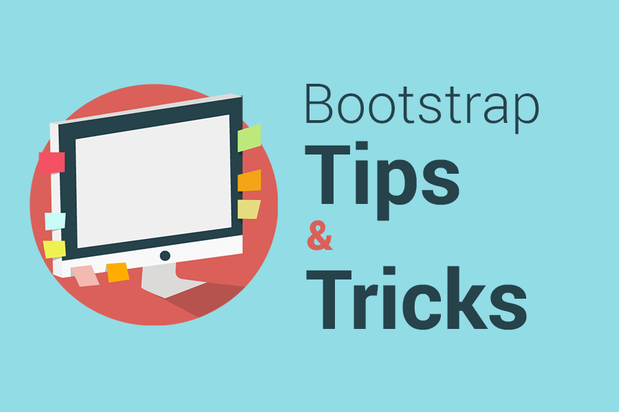 Bootstrap tips and tricks - 15+ Awesome tricks for grids, navbars